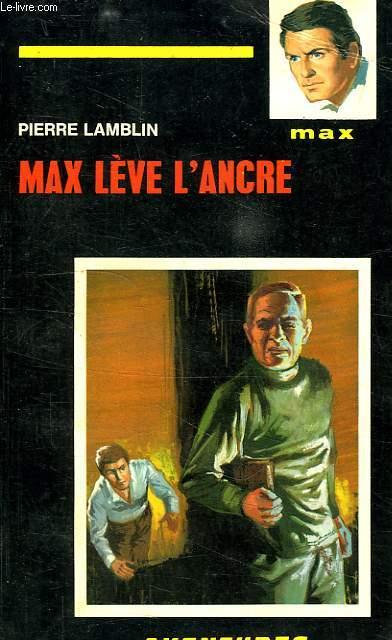 MAX LEVE L'ANCRE