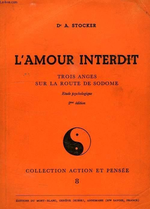 L'AMOUR INTERDIT, TROIS ANGES SUR LA ROUTE DE SODOME