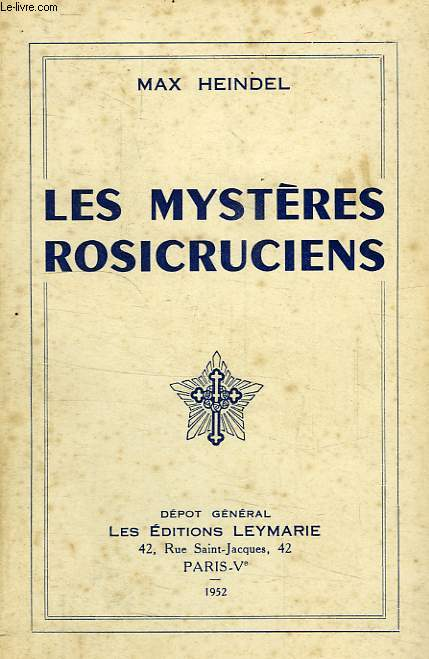 LES MYSTERES ROSICRUCIENS