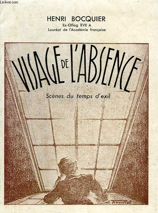 VISAGE DE L'ABSENCE, SCENES DU TEMPS D'EXIL
