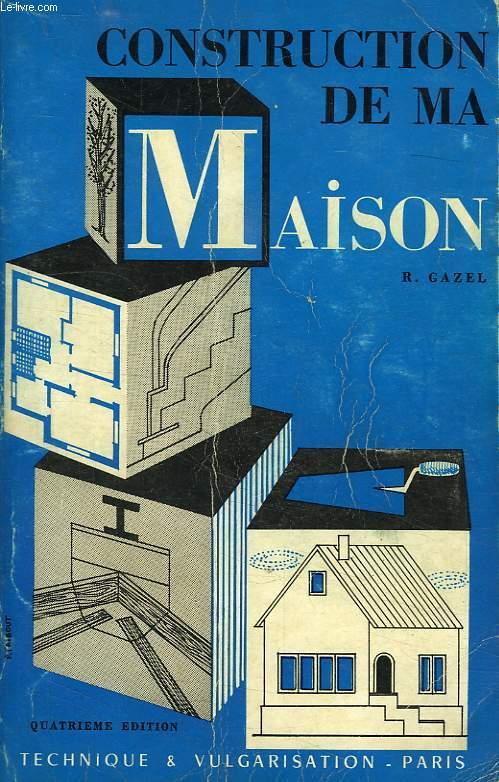 CONSTRUCTION DE MA MAISON