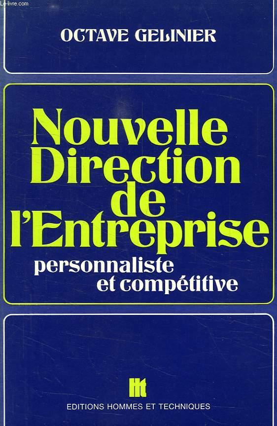 NOUVELLE DIRECTION DE L'ENTREPRISE, PERSONNALISTE ET COMPETITIVE