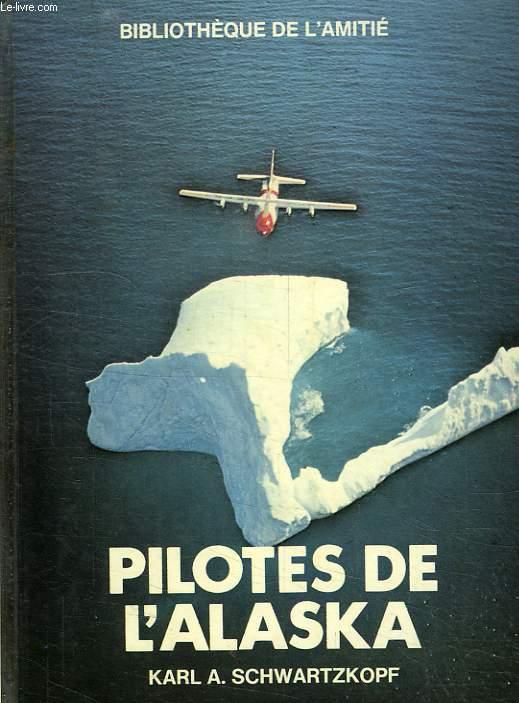 PILOTES DE L'ALASKA