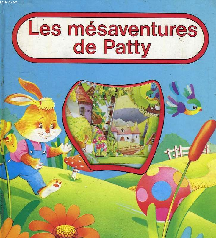 LES MESAVENTURES DE PATTY