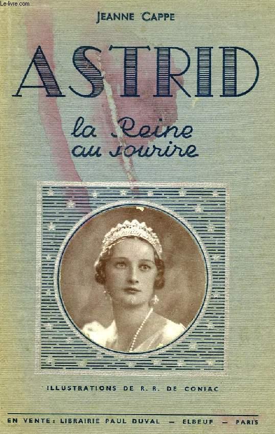 ASTRID, LA REINE AU SOURIRE