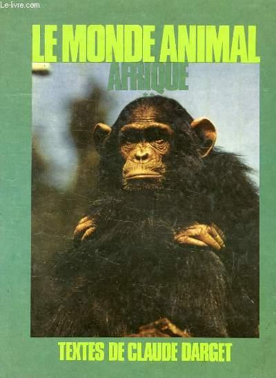 LE MONDE ANIMAL, AFRIQUE