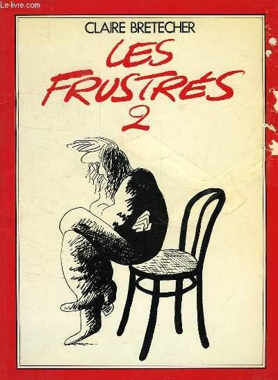 LES FRUSTRES, 2