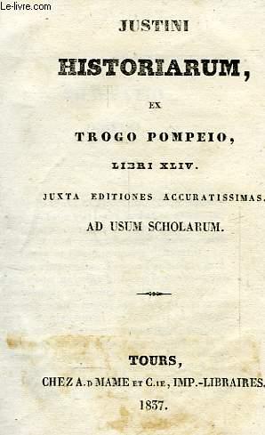 JUSTINI HISTORIARUM, EX TROGO POMPEIO, LIBRI XLIV
