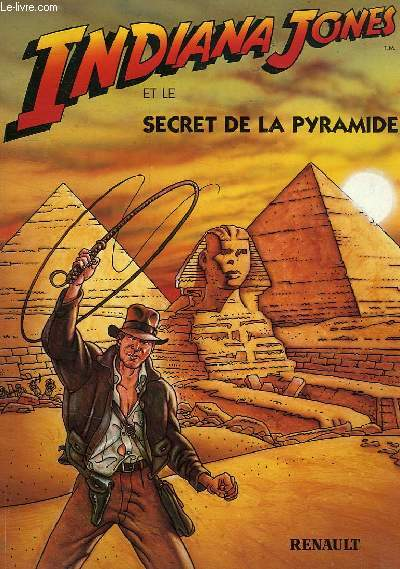 INDIANA JONES, ET LE SECRET DE LA PYRAMIDE