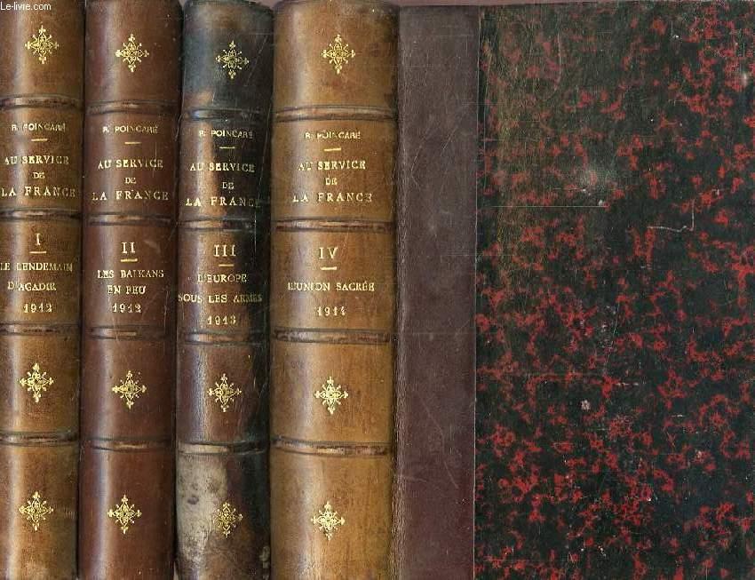 AU SERVICE DE LA FRANCE, NEUF ANNEES DE SOUVENIRS, IV TOMES (INCOMPLET)