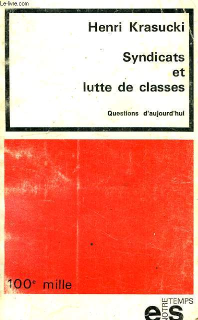 SYNDICATS ET LUTTE DE CLASSES