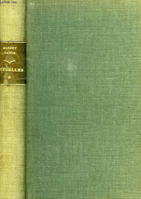 ACTUELLES, CHRONIQUES 1944-1948