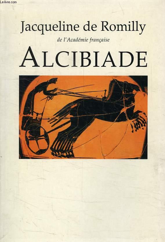 ALCIBIADE, OU LES DANGERS DE L'AMBITION