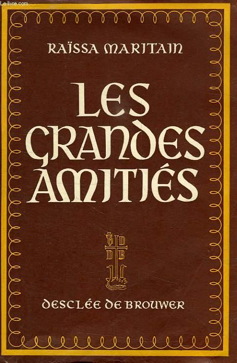 LES GRANDES AMITIES