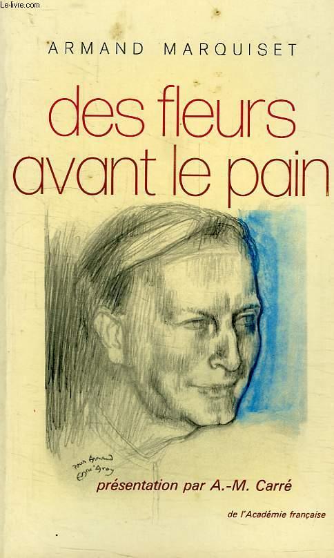 DES FLEURS AVANT LE PAIN