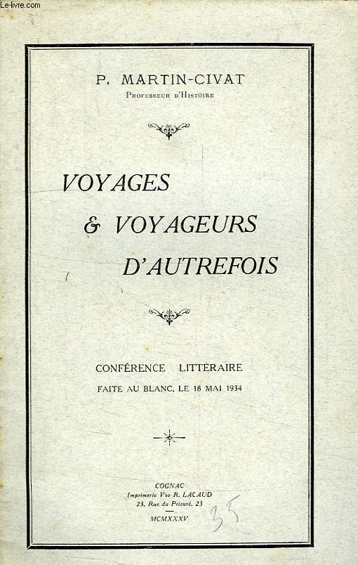 VOYAGES & VOYAGEURS D'AUTREFOIS