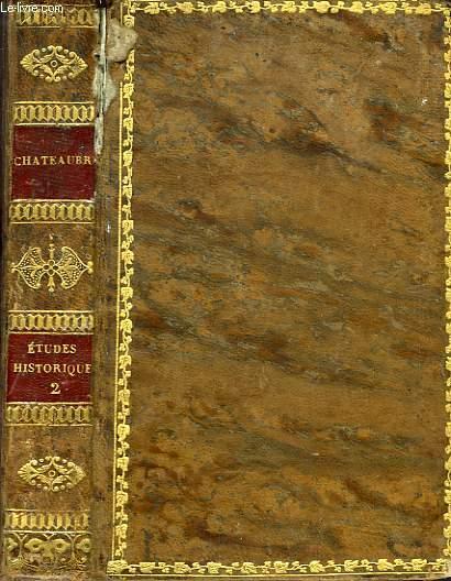 ETUDES OU DISCOURS HISTORIQUES SUR LA CHUTE DE L'EMPIRE ROMAIN, TOME II