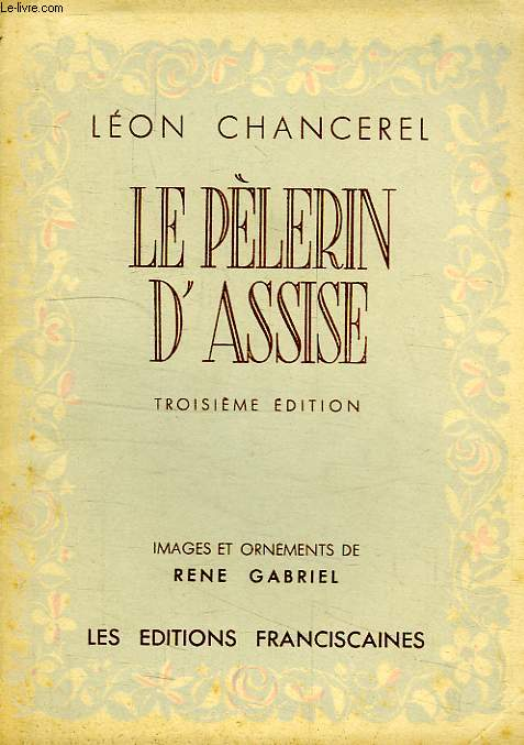 LE PELERIN D'ASSISE