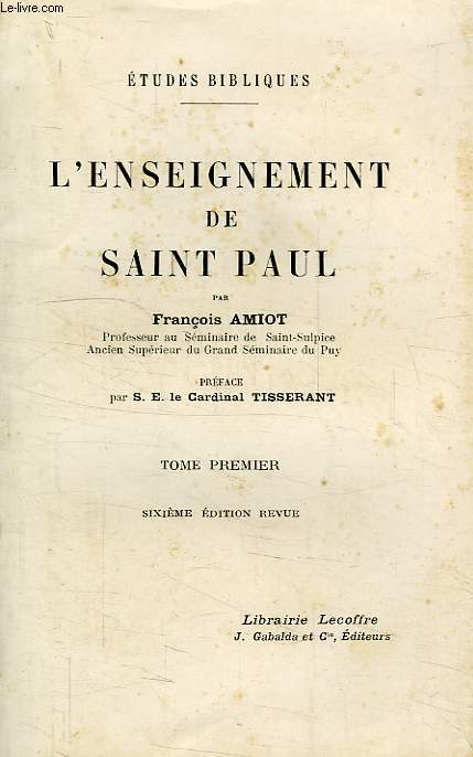 L'ENSEIGNEMENT DE SAINT PAUL, TOME I