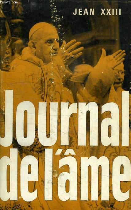 JOURNAL DE L'AME, ECRITS SPIRITUELS