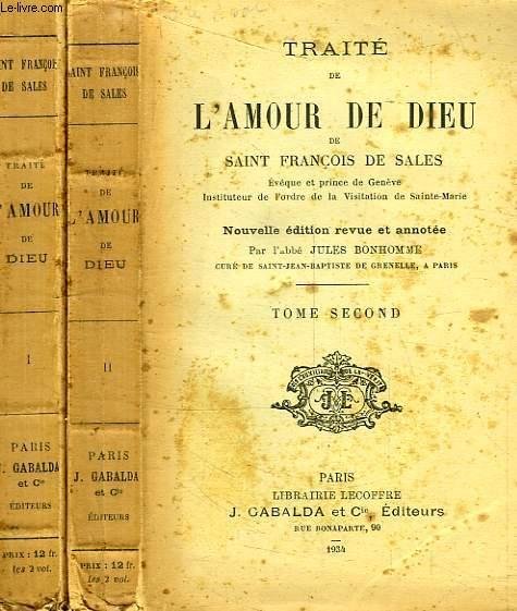 TRAITE DE L'AMOUR DE DIEU, 2 TOMES