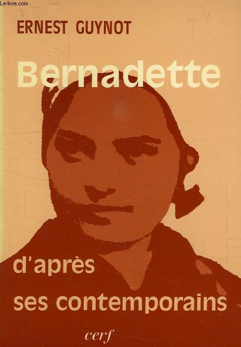 SAINTE BERNADETTE D'APRES SES CONTEMPORAINS