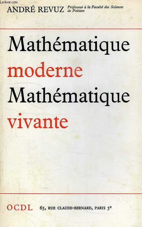 MATHEMATIQUE MODERNE, MATHEMATIQUE VIVANTE