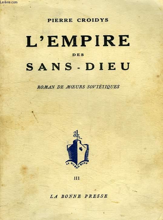 L'EMPIRE DES SANS-DIEU