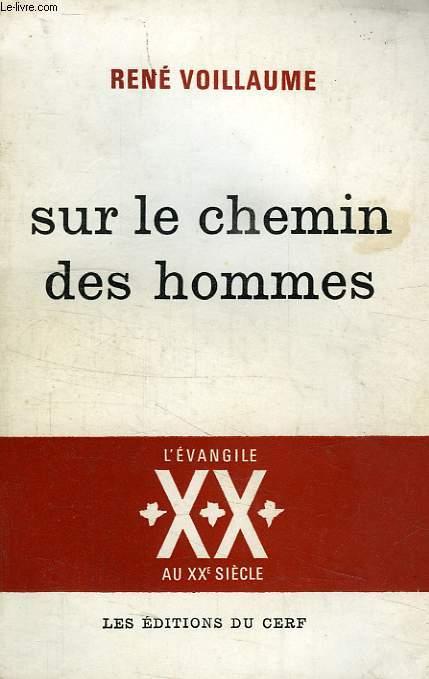 SUR LE CHEMIN DES HOMMES