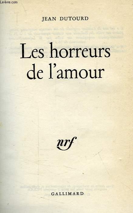 LES HORREURS DE L'AMOUR