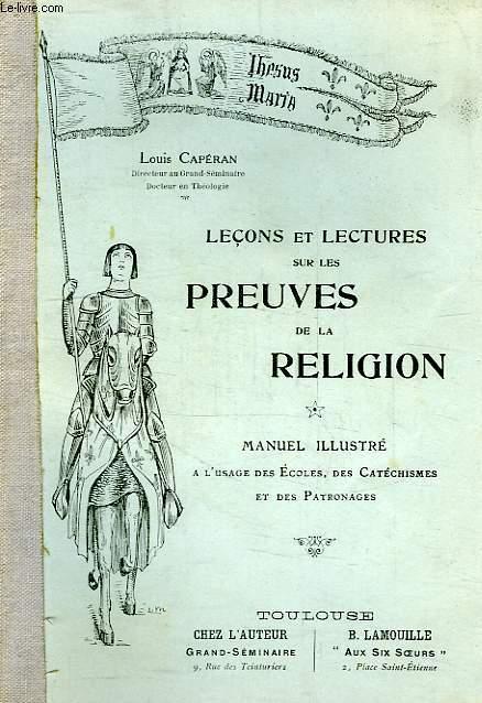 LECONS ET LECTURES SUR LES PREUVES DE LA RELIGION, MANUEL ILLUSTRE A L'USAGE DES ECOLES
