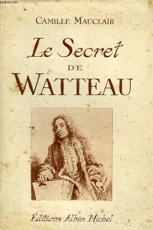 LES ECRET DE WATTEAU