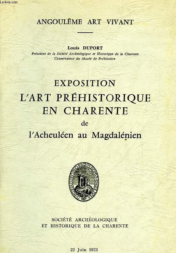 EXPOSITION L'ART PREHISTORIQUE EN CHARENTE DE L'ACHEULEEN AU MAGDALENIEN