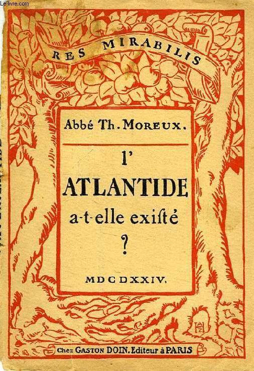 L'ATLANTIDE A-T-ELLE EXISTE ?