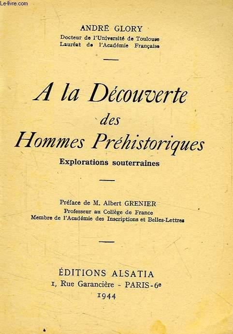 A LA DECOUVERTE DES HOMMES PREHISTORIQUES
