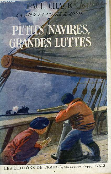 PETITS NAVIRES, GRANDES LUTTES