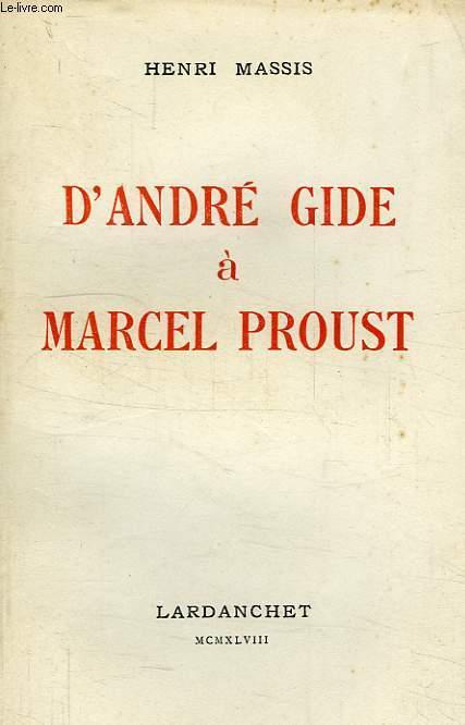 D'ANDRE GIDE A MARCEL PROUST