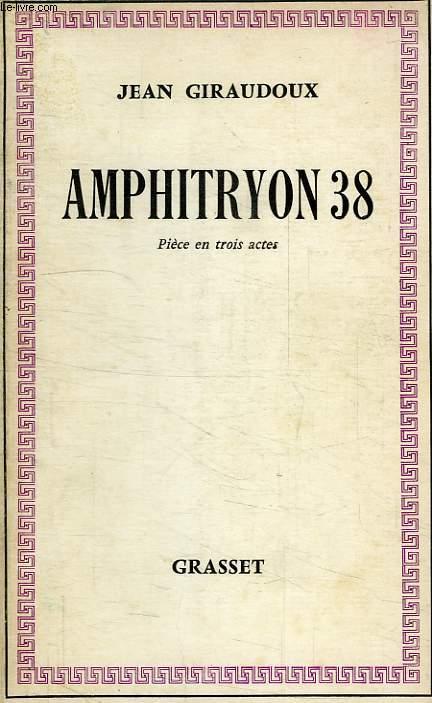 ALPHITRYON 38, COMEDIE EN 3 ACTES