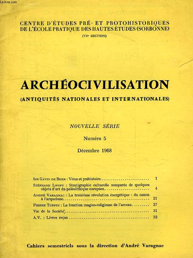 ARCHEOCIVILISATION, ANTIQUITES NATIONALES ET INTERNATIONALES, NOUVELLE SERIE, N° 5, DEC. 1968