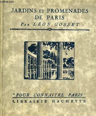 JARDINS ET PROMENADES DE PARIS
