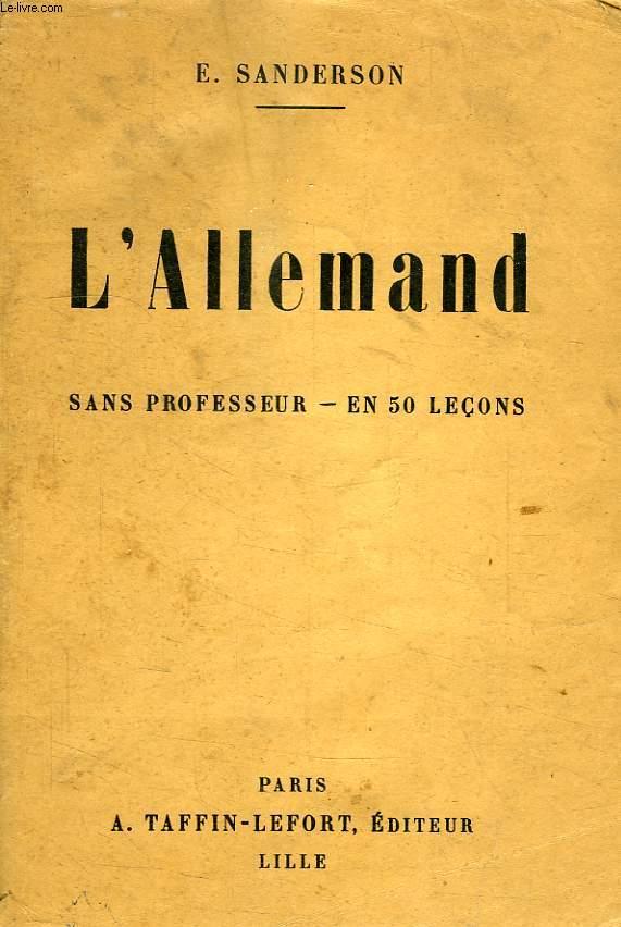 METHODE SANDERSON POUR APPRENDRE A PARLER, LIRE ET ECRIRE ALLEMAND, SNS PROFESSEUR, EN 50 LECONS