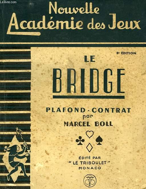 LE BRIDGE, PLAFOND - CONTRAT