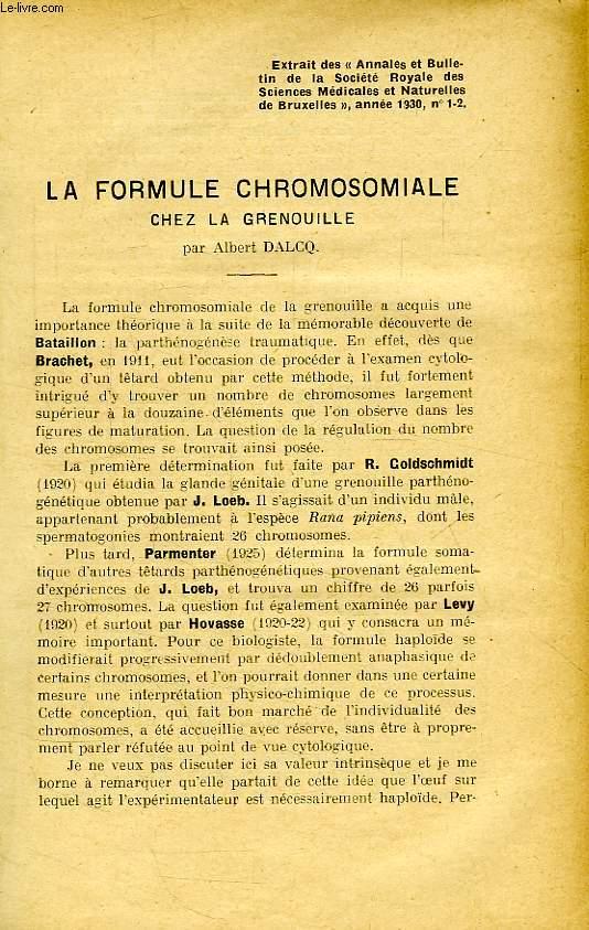LA FORMULE CHROMOSOMIALE CHEZ LA GRENOUILLE
