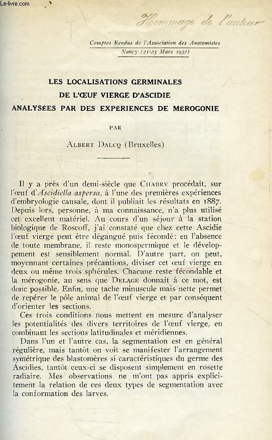 LES LOCALISATIONS GERMINALES DE L'OEUF VIERGE D'ASCIDIE ANALYSEES PAR DES EXPERIENCES DE MEROGONIE