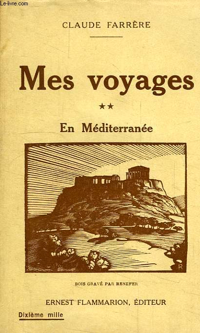 MES VOYAGES, II, EN MEDITERRANEE