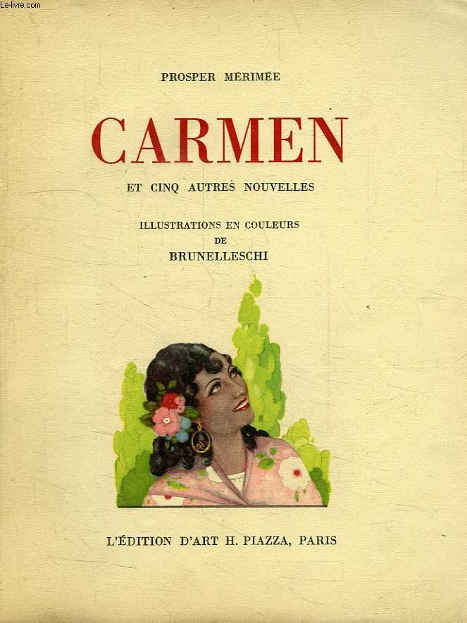 CARMEN, ET 5 AUTRES NOUVELLES