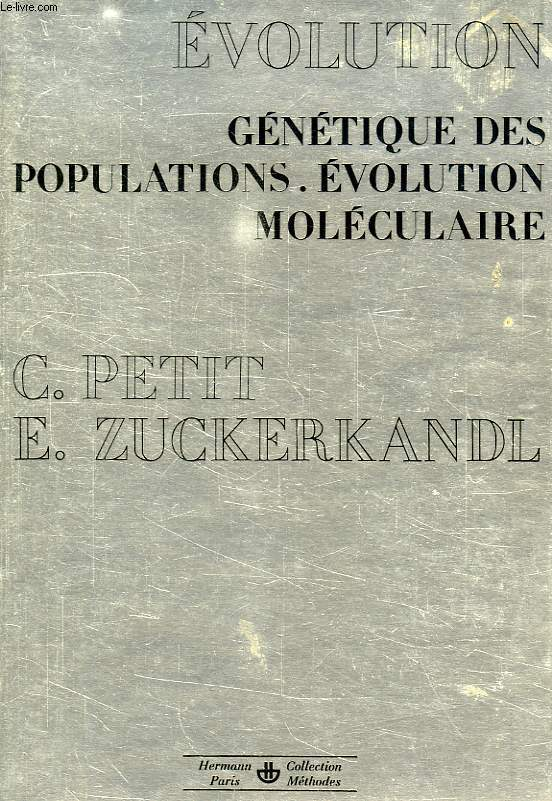 EVOLUTION, GENETIQUE DES POPULATIONS, EVOLUTION MOLECULAIRE