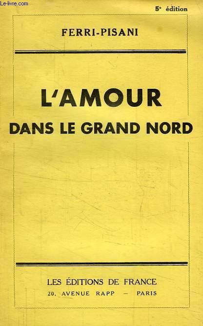 L'AMOUR DANS LE GRAND NORD