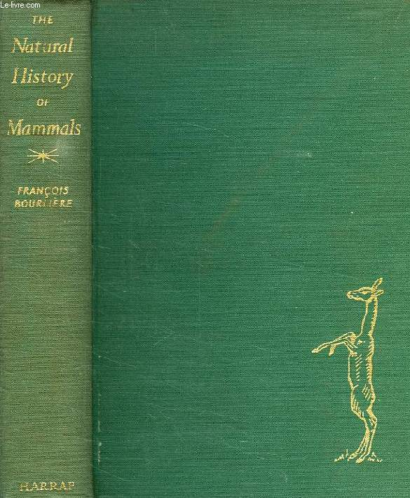 The natural history of mammals