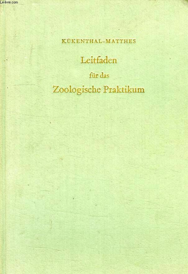 LEITFADEN FUR DAS ZOOLOGISCHE PRAKTIKUM